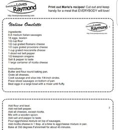 Marie's Italian Omelette recipe from Everybody Loves Raymond **FYI the link leads to a printable PDF file that might automatically download**