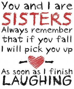 Happy Birthday Wishes Sister, Wishes For Sister, Happy Birthday Sister, Funny Birthday, Birthday Greetings, Birthday Messages For Sister, I Love You Sister, Sister Cards, Crazy Sister