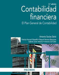 Contabilidad financiera : el Plan General de Contabilidad / Antonio Socías Salvá ... [et al.]