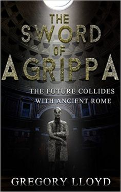Amazon.com: The Sword of Agrippa: Antioch eBook: Gregory Lloyd, Ben Parris, Alex Bear: Kindle Store