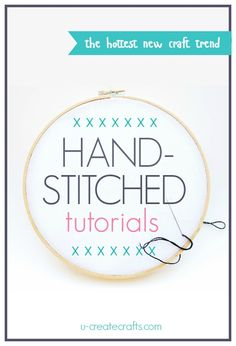Hand stitched DIY tutorials for sewing and decor