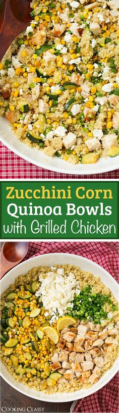 Zucchini Corn and Quinoa Bowls with Grilled Chicken and Lemon - healthy, easy to make and totally filling. Tastes delicious!