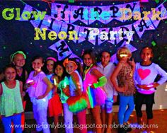 Bringing Up Burns: Molly's NINTH Neon Glow in the Dark Dance Birthday Party
