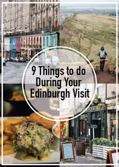 First time visiting Edinburgh, Scotland? Here are 9 things you can do during your visit!