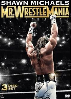 Shawn Michaels Mr. WrestleMania DVD Cover - © 2014 WWE, Inc. All Rights…
