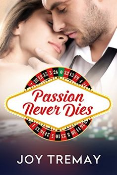 Passion Never Dies by Joy Tremay http://www.amazon.com/dp/B00MD4U5AQ/ref=cm_sw_r_pi_dp_YS2jwb13FYCBK