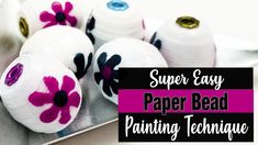 Sometimes you want to add a little extra flair to your paper beads by painting them! Make Paper Beads, How To Make Paper, How To Make Beads, Paper Crafts, Diy Crafts, Fabric Beads, Paper Jewelry, Painted Paper, Beading Tutorials