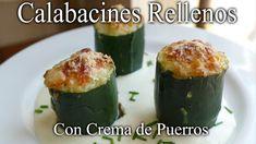 Calabacines Rellenos con Crema de Puerros / RECETA CASERA / Rica y Fácil... Cucumber, Zucchini, Vegetables, Food, Zucchini Salad, Stuffed Zucchini Recipes, Grated Cheese, Homemade Recipe, Dishes