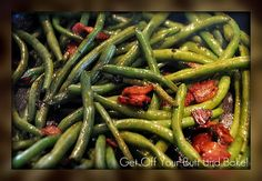 GET OFF YOUR BUTT AND BAKE!: THE BEST GREEN BEANS ....you'll ever eat