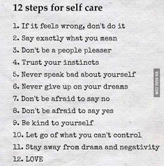 12 Steps For Self Care happy life happiness positive emotions lifestyle mental health confidence self improvement self care self help emotional health mantras Relation D Aide, Affirmations, Image Citation, Trust Your Instincts, Motivational Quotes, Inspirational Quotes, Care Quotes, React Quotes, Smile Quotes