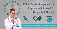 Many drug or alcohol #rehabilitation centers have programs specifically for treating medical professionals. These programs offer acutely individualized care and heightened attentiveness to the needs of #physicians in rehab.