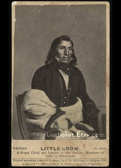 Rare 1862 CDV of Indian Little Crow Chief of the Mdewakanton Dakota Sioux