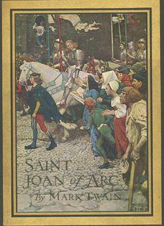 Twain's Saint Joan of Arc: Jeannette Jehanne Jeanne Joan - Shepherdess Soldier Savior Saint
