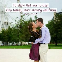 To Show That Love is True..