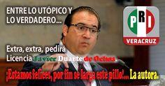 Opinión Inercial: Extra, extra, pedirá licencia #JavierDuarte de Ochoa. ¡Estamos felices, por fin se larga este pillo!… La autora. #Comparte!!...