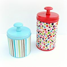 Cute! DIY Fabric Covered Tins. can do this  for the coffee cans that are not metal. they will look cute and can still be used for storage :)