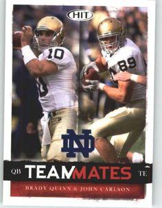 2008 Sage HIT #57 Brady Quinn / John Carlson - Notre Dame (Teammates) (Football Cards) by Sage HIT. $1.22. 2008 Sage HIT #57 Brady Quinn / John Carlson - Notre Dame (Teammates) (Football Cards)