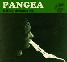 Pangea (9) - Killer Dreams EP (Vinyl) at Discogs