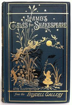 books0977:  Lamb's Tales from Shakespeare.Charles and Mary Lamb. London, Bickers & Son,1899.Illustrated by Arthur Rackham. A Midsumme...