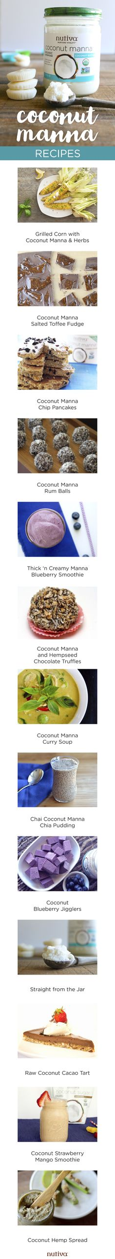 Your Complete Guide to Coconut Manna kitchen.nutiva.com Coconut Butter Recipes