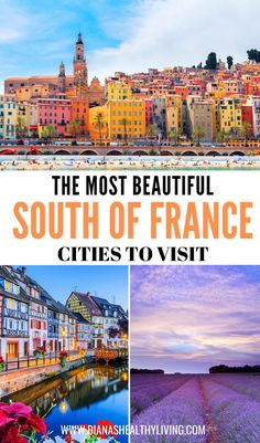 The Most Beautiful Cities to Visit in The South of France - Are you heading to France? Visit the most beautiful cities in the South of France. Most Beautiful Cities, Beautiful Places To Visit, Cool Places To Visit, Amazing Places, Europe Travel Tips, European Travel, Travel Destinations, Holiday Destinations, Budget Travel