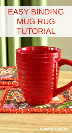 An easy sewing craft on how to make a mug rug with the easy binding tutorial using the backside of the fabric. Scrap Fabric Projects, Small Sewing Projects, Sewing Projects For Beginners, Fabric Scraps, Sewing Crafts, Sewing Ideas, Sewing Tips, Scraps Quilt, Sewing Basics