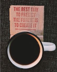 Creat your future