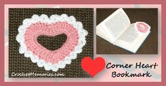 Stitch a fast corner bookmark in the shape of a heart for Valentines.  It easily slips over the corner of a page to bookmark it.