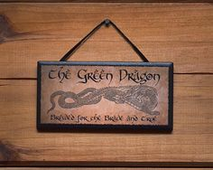 The Green Dragon.  Brewed for the Brave and True!  Ceramic Plaque.  Very nice Gift item for Lord of the Rings and Hobbit Fans.