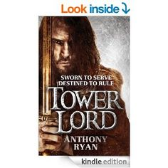 Tower Lord: Book 2 of Raven's Shadow (A Raven's Shadow Novel) - Kindle edition by Anthony Ryan. Literature & Fiction Kindle eBooks @ Amazon.com.