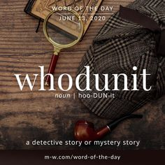 'Whodunit' is the #wordoftheday . #language #languagelearning #merriamwebster #dictionary