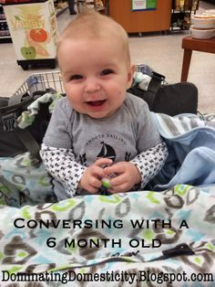 Blog Post: Conversing with a 6 month old #conversations with #baby #funny