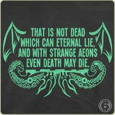 H.P. Lovecraft writings resonated with me because of how they reflected my own views on life and the universe. In his tales, Lovecraft often depicts great cosmic beings of immense power, great threats to the existence of life as we know it...