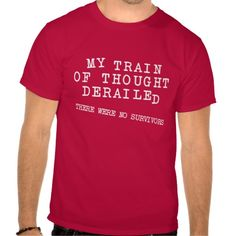 >>>Hello          	Derailed Train Of Thought Funny T-Shirt           	Derailed Train Of Thought Funny T-Shirt We have the best promotion for you and if you are interested in the related item or need more information reviews from the x customer who are own of them before please follow the link to...Cleck Hot Deals >>> http://www.zazzle.com/derailed_train_of_thought_funny_t_shirt-235790208106057865?rf=238627982471231924&zbar=1&tc=terrest