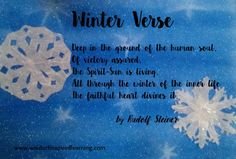 A beautiful Winter Verse by Rudolf Steiner that makes a lovely meditation for this time of year. Happy Winter Solstice from Waldorf-Inspired Learning