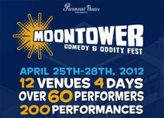 Moontower Comedy Festival   April 25th-April28th- had so much fun!