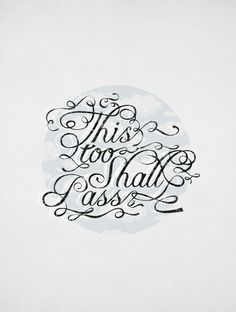 This too shall pass. Art Print
