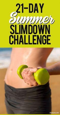 Take the 21 Day Summer Slim Down Challenge!!! #summerchallenge
