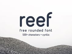 Free Font: REEF › FreeTypography