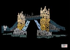 20 Beautiful Examples of Typography in Graphic Designs.  This Tower Bridge print reminds us of the 2012 XXX Olympics in London.