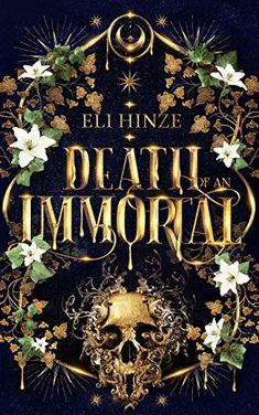 Amazon.com: Death of an Immortal eBook: Hinze, Eli: Kindle Store Fantasy Authors, Buy Prints, Book Club Books, Dark Fantasy, Paranormal, Cover Design, Book Covers, Kindle, Horror