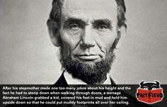 It Wasn't a Good Idea to Make Fun of Abraham Lincoln - http://www.factfiend.com/it-wasnt-a-good-idea-to-make-fun-of-abraham-lincoln/
