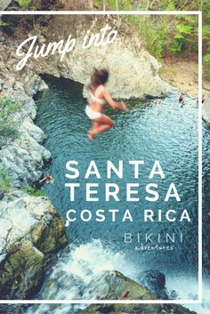 Jumping into adventures in Santa Teresa, Costa Rica