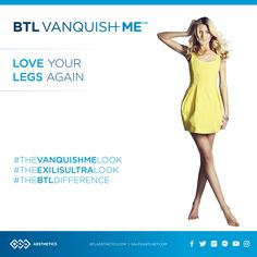 This Fall cute hosiery and mini skirts are in. If you want to #LoveYourLegsAgain consider a BTL Aesthetic solution. From cellulite and textural irregularities to fat removal BTL Exilis Ultra and BTL Vanquish ME can help. #TheVanquishMELook #TheExilisUltraLook #TheBTLDifference