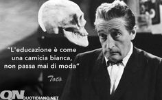 15 Febbraio 1898: nasceva a Napoli Antonio De Curtis, meglio conosciuto come Totò, attore simbolo dello spettacolo comico italiano #AccaddeOggi Great Minds Quotes, Neurone, E Motion, Song Lyric Quotes, Beautiful Mind, Beautiful People, Haiku, Life Lessons, Einstein