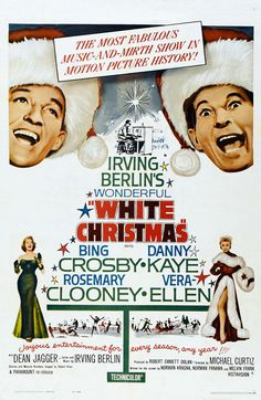 White Christmas - my favorite vintage Christmas movie.  Irving Berlin AND Bing Crosby AND Rosemary Clooney!