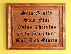 5 Solas - the Bible teaches that salvation comes by grace alone through faith alone in Christ alone, by Scripture alone, to the Glory of God alone!  Amen!