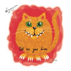 """KOT #17 from the 88 SUMMER CATS collection""""Call me you Lion"""" #88summercats #art #print #kot #cat #catart #qoute #kotquote #smile #smilingcat #happycat"""