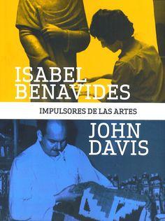 Título: Isabel Benavides y John Davis: impulsores de las artes. Editorial: ICPNA. Páginas: 253. Precio: 140.00 soles. Más información: http://www.arcadiamediatica.com/libro/isabel-benavides-y-john-davis-impulsores-de-las-artes_24273 ; Lee las primeras páginas: http://escuelalibrepuertohuamani.com/wp-content/plugins/page-flip-image-gallery/popup.php?book_id=8
