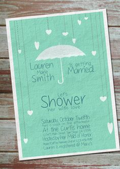 "Printable Bridal Shower Invitation - you still like the ""umbrella/rain shower"" theme right?"
